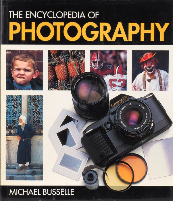 The Encyclopedia OfPhotography byMichael Busselle. Лондон: Chancellor Press, 1992.
