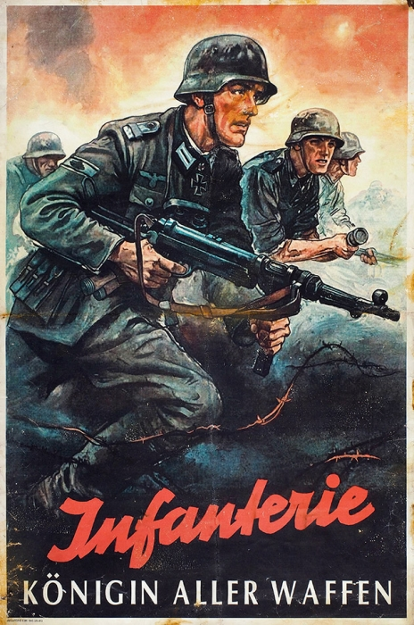 Агитационный плакат «Пехота— царица всех войск» [нанем.яз.]. Германия, 1943.