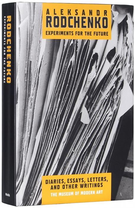 Александр Родченко. Опыты для будущего: дневники, статьи, письма, записки [наангл.яз.]. Нью-Йорк: МОМА, 2005.