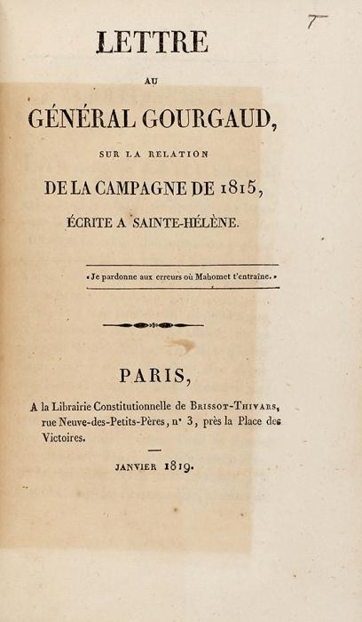 [Последние дни Наполеона] Конволют издвух изданий сописанием «Ста дней» ибитвы при Ватерлоо. [Нафр.яз.]. Париж, 1819.